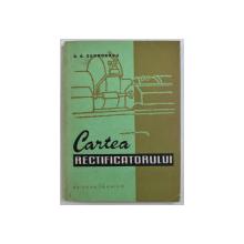 CARTEA RECTIFICATORULUI de GEORGE S. GEORGESCU , 1959