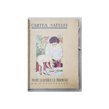 CARTEA SATULUI - LEACURI LA INDEMANA de Dr. VASILE VOICULESCU , 1946 , CONTINE O FILA  MANUSCRIS * SI DEDICATIE*