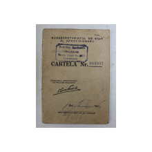 CARTELA DE ALIMENTE , ELIBERATA DE SUBSECRETARIATUL DE STAT AL APROVIZIONARII , PE NUMELE CARSTEA MARIN  ,CONSTANTA , 5 FEBRUARIE 1945