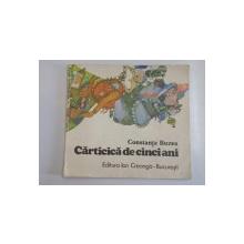 CARTICICA DE CINCI ANI de CONSTANTA BUZEA , 1983
