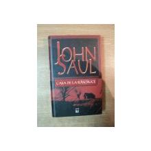 CASA DE LA RASCRUCE de JOHN SAUL