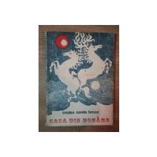 CASA DIN DUNARE de CRISTEA SANDU TIMOC , 1974