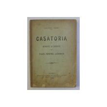 CASATORIA LA ROMANI SI ROMANI - TEZA PENTRU LICENTA de ALEXANDRU VERNER , 1902 DEDICATIE*