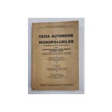CASSA AUTONOMA A MONOPOLURILOR DE STAT, STUDIU CRITIC STATISTIC...de PARASCHIV S. HOREANGA - BUCURESTI