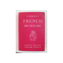 CASSELL 'S FRENCH - ENGLISH , ENGLISH - FRENCH DICTIONARY , edited by ERNEST A. BAKER , 1961