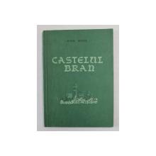 CASTELUL BRAN - SCURTA PRIVIRE ISTORICA de EMIL MICU , 1957 , DEDICATIE *