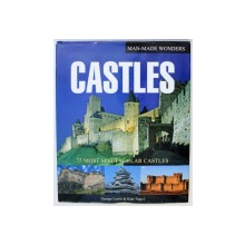 CASTLES - 75 MOST SPECTACULAR CASTLES  by GEORGE LEWIS & KATE NAQVI , 2008