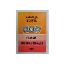 CATALOGO EDIFIL DE FRANCIA ANDORRA - MONACO - OCTAVA EDICION ( CATALOG DE TIMBRE ) , 1981
