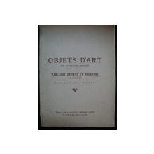 CATALOGUE DES OBJETS D'ART ET D'AMEUBLEMENT DU XIII AU XVIII SIECLE TABLEAUX ANCIENS ET MODERNES , 1925