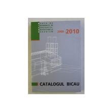 CATALOGUL BICAU 2009-2010