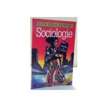 CATE CEVA DESPRE SOCIOLOGIE de RICHARD OSBORNE SI BORIS VAN LEON , 2003