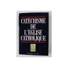 CATECHISME DE L 'EGLISE CATHOLIQUE , 1992