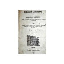 CATEHISMUL ELEMENTAR AL RELIGIEI CRESTINE -IASI 1858 / ELEMENTE DE ISTORIE NATURALA BUC. 1862