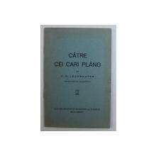 CATRE CEI CARE PLANG de C . W. LEADBEATER , EDITIE INTERBELICA