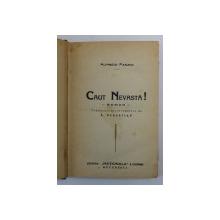 CAUT NEVASTA ! roman de ALFEREDO PANZINI , 1928