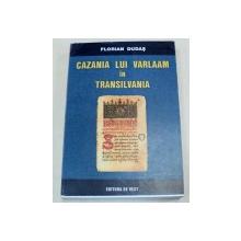 CAZANIA LUI VARLAAM IN TRANSILVANIA-FLORIAN DUDAS  TIMISOARA 2005