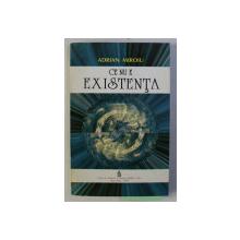 CE NU E EXISTENTA de ADRIAN MIROIU , 1994 DEDICATIE*