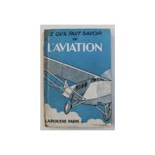 CE QU ' IL FAUT SAVOIR  DE L ' AVIATION , 115 illustrations de MARCEL JEANJEAN , 1930
