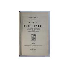 CE QU ' IL FAUT TAIRE par ARTHUR MEYER , 1914