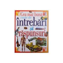 CEA MAI BUNA CARTE DE INTREBARI SI RASPUNSURI de IAN GRAHAM ... ANDREW LANGLEY , 2004