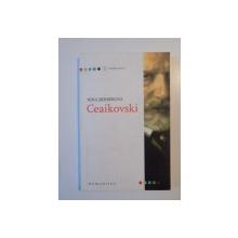 CEAIKOVSKI de NINA BERBEROVA 2006