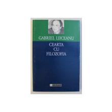 CEARTA CU FILOZOFIA de GABRIEL LIICEANU , 1992