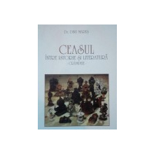 CEASUL INTRE ISTORIE SI LITERATURA.CRAMPEIE - DINU MARES  1999