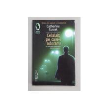 CELALALT PE CARE - L ADORAM de CATHERINE CUSSET , 2017