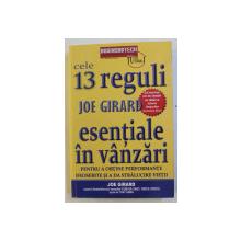 CELE 13 REGULI ESENTIALE IN VANZARI de JOE GIRARD , 2013