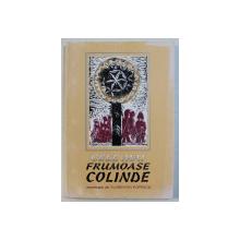 CELE MAI FRUMOASE COLINDE - ANTOLOGIE de FLORENTIN POPESCU , 1996