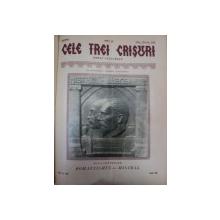 CELE TREI CRISURI- ANUL XI- 6 NUMERE, ANUL XII- 6 NUMERE,ANUL XIII - 6 NUMERE   - ANII 1930/31/32