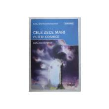CELE ZECE MARI PUTERI COSMICE ( DASA MAHAVIDYAS ) de SRI. S SHANKARANARAYANAN , 2008