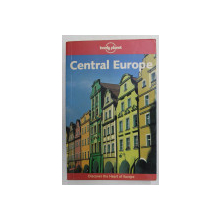CENTRAL EUROPE by SUSIE ASHWORTH ...NEIL WILSON , GHID LONELY PLANET , 2008