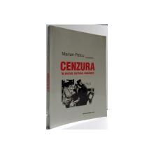 CENZURA IN SPATIUL CULTURAL ROMANESC de MARIAN PETCU , 2005