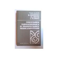 CERCETAREA FARMACOLOGICA SI PROSPECTAREA MEDICAMENTELOR de M. SIMIONOVICI ... C. VLADESCU, 1983