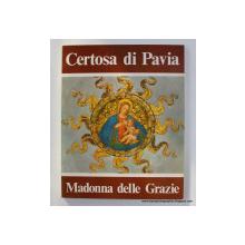 CERTOSA DI PAVIA - MADONNA DELLE GRAZIE , testi dei MONACI CISTERCENSI , ANII '80