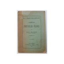CESTIUNEA PORTURILOR FRANCE de ALEX . BELDIMAN , 1888 , CONTINE INSEMNARI CU CREIONUL