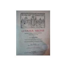 CETATEA SUCEVEI DESCRISA PE TEMEIUL PROPRIILOR CERCETARI FACUTE INTRE 1895 SI 1904 de K.A. ROMSTORFER  1913