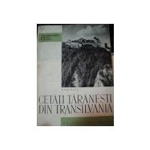CETATI TARANESTI DIN TRANSILVANIA de O.VELESCU,BUC.1964