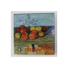 CEZANNE  by  HAJO DUCHTING  , EDITIE IN ENGLEZA , FRANCEZA , GERMANA , SPANIOLA , PORTUGHEZA , OLANDEZA , 2016