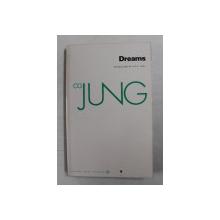 C.G. JUNG - DREAMS , 1974 , MICI SUBLINIERI CU CREIONUL *