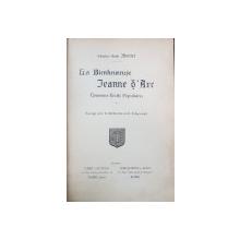 CHARLES EMILLE MONTET, LA BIEN HEUREUSE JANNE D'ARC - PARIS, ROMA 1909