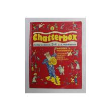 CHATTERBOX - PUPIL 'S BOOK 3- 4 by J.A HOLDERNESS , LIMBA ENGLEZA , MANUAL PENTRU CLASA IV-A , 1999