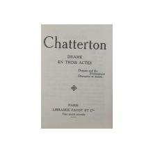 CHATTERTON  - DRAME EN TROIS ACTES , CARTE DE FORMAT MIC , EDITIE INTERBELICA