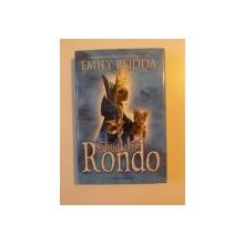 CHEIA SPRE RONDO de EMILY RODDA , 2009