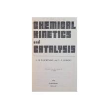 CHEMICAL KINETICS AND CATALYSIS de G.M. PANCHENKOV, V.P. LEBEDEV, 1976