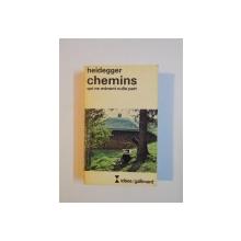 CHEMINS QUI NE MENENT NULLE PART par MARTIN HEIDEGGER 1962