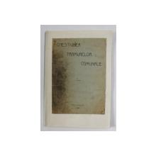 CHESTIUNEA TRAMVAELOR COMUNALE - BUCURESTI, 1911