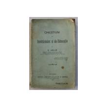 CHESTIUNI DE INVATAMANT SI DE EDUCATIE de G. ASLAN , 1916  , DEDICATIE*