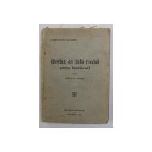 CHESTIUNI DE LIMBA ROMANA PENTRU BACALAUREAT de CONSTANTIN LOGHIN , 1938